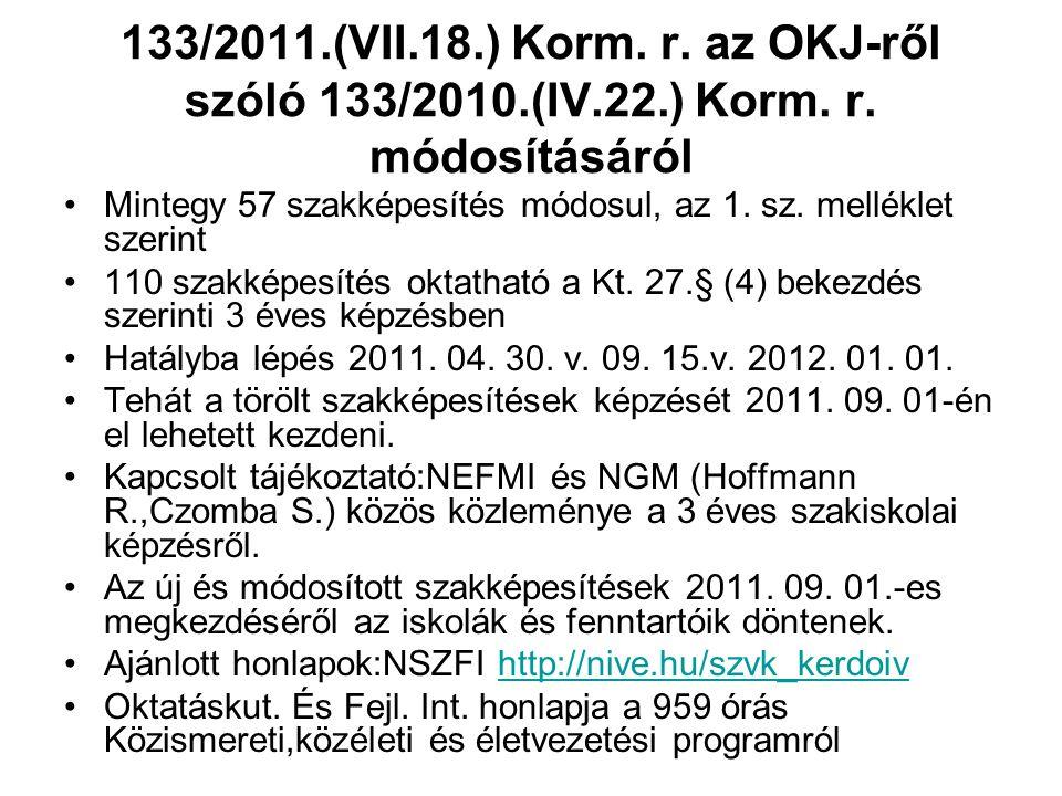 133/2011.(VII.18.) Korm.r. az OKJ-ről szóló 133/2010.(IV.22.) Korm.