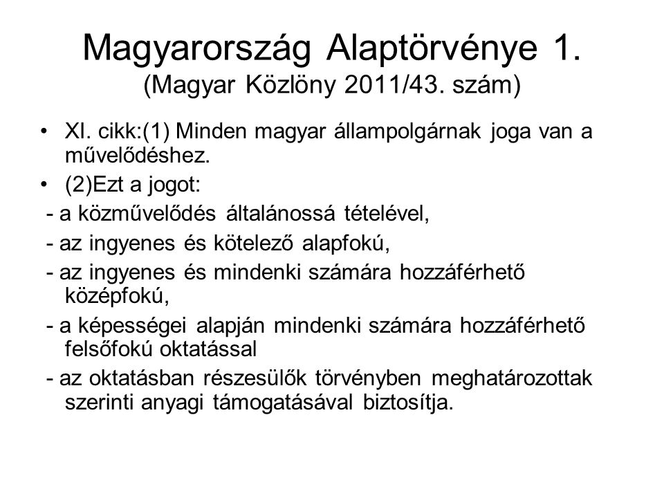 Magyarország Alaptörvénye 1.(Magyar Közlöny 2011/43.