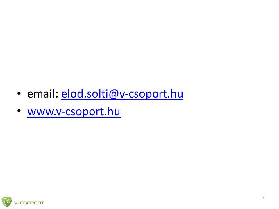 • email: elod.solti@v-csoport.huelod.solti@v-csoport.hu • www.v-csoport.hu www.v-csoport.hu 7