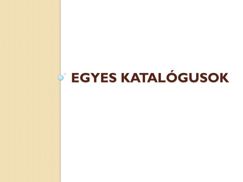 EGYES KATALÓGUSOK