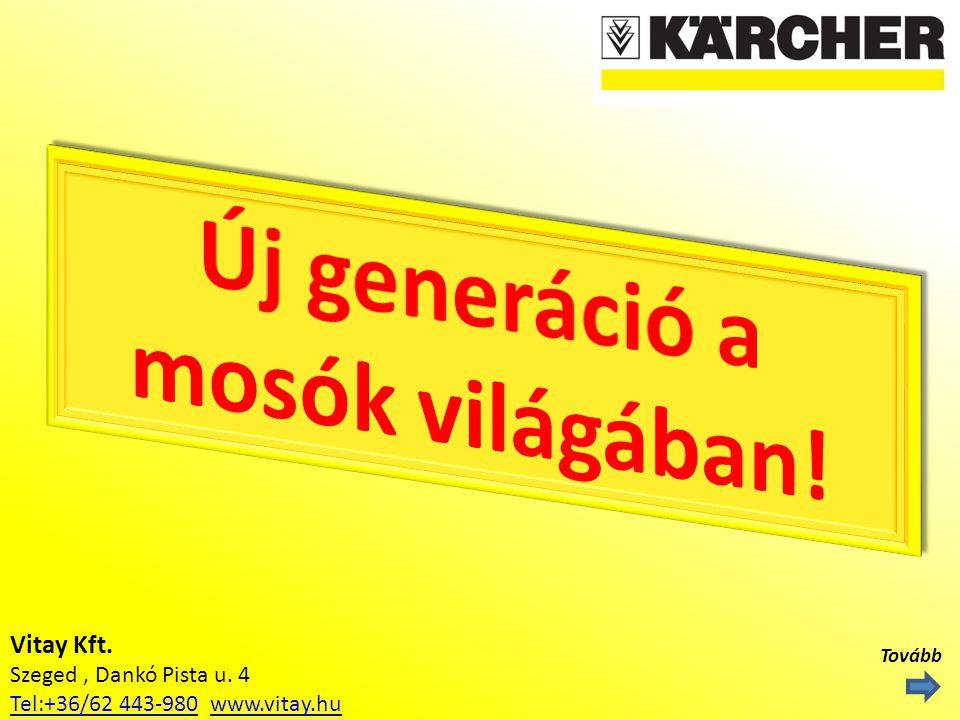 Vitay Kft. Szeged, Dankó Pista u. 4 Tel:+36/62 443-980Tel:+36/62 443-980 www.vitay.huwww.vitay.hu Tovább