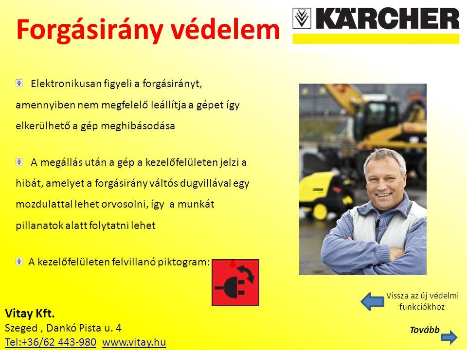 Vitay Kft. Szeged, Dankó Pista u. 4 Tel:+36/62 443-980Tel:+36/62 443-980 www.vitay.huwww.vitay.hu Forgásirány védelem Vissza az új védelmi funkciókhoz