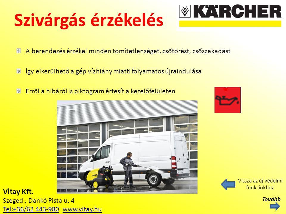 Vitay Kft. Szeged, Dankó Pista u. 4 Tel:+36/62 443-980Tel:+36/62 443-980 www.vitay.huwww.vitay.hu Szivárgás érzékelés Vissza az új védelmi funkciókhoz