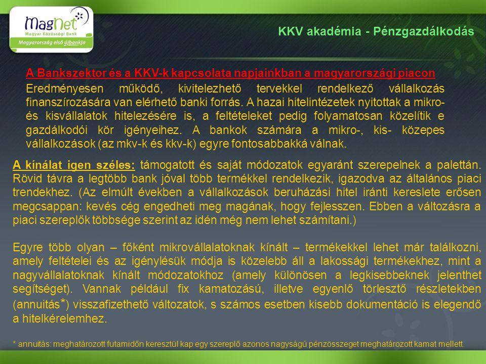 KKV akadémia - Pénzgazdálkodás Különbségek.