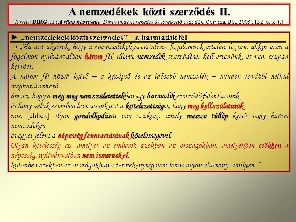 A nemzedékek közti szerződés II.BIRG A nemzedékek közti szerződés II.