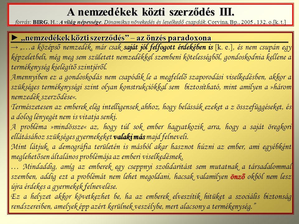 A nemzedékek közti szerződés III.BIRG A nemzedékek közti szerződés III.