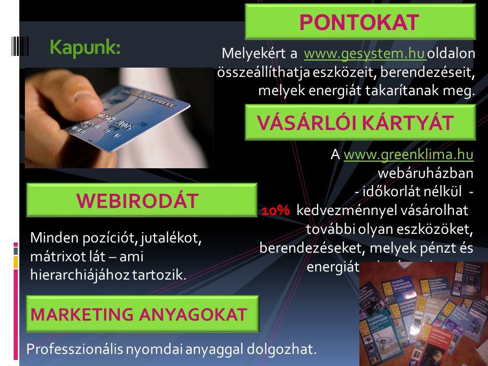 Kapunk: A www.greenklima.hu webáruházban - időkorlát nélkül - 10% kedvezménnyel vásárolhat további olyan eszközöket, berendezéseket, melyek pénzt és energiát takarítanak meg.