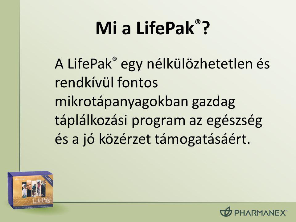 Mi a LifePak ® ? A LifePak ® egy nélkülözhetetlen és rendkívül fontos mikrotápanyagokban gazdag táplálkozási program az egészség és a jó közérzet támo
