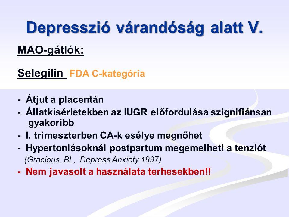 Szorongás és pánik-szindróma terhesség alatt I.Benzodiazepinek: Addiktív hatás.