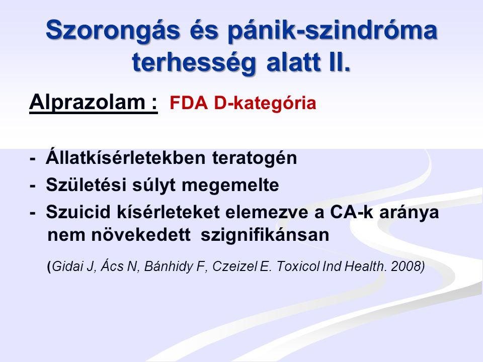 Szorongás és pánik-szindróma terhesség alatt III.