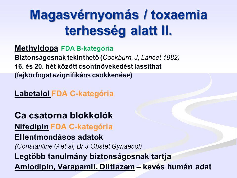 Magasvérnyomás / toxaemia terhesség alatt III.