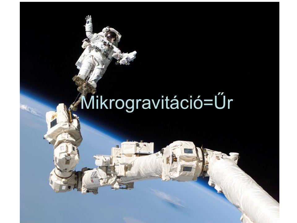 Mikrogravitáció=Űr