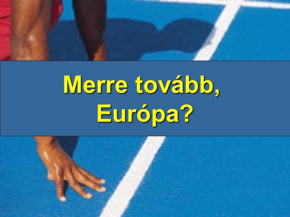 Merre tovább, Európa?