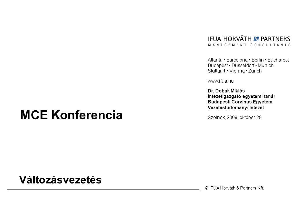 © IFUA Horváth & Partners Kft. Atlanta • Barcelona • Berlin • Bucharest Budapest • Düsseldorf • Munich Stuttgart • Vienna • Zurich www.ifua.hu Dr. Dob