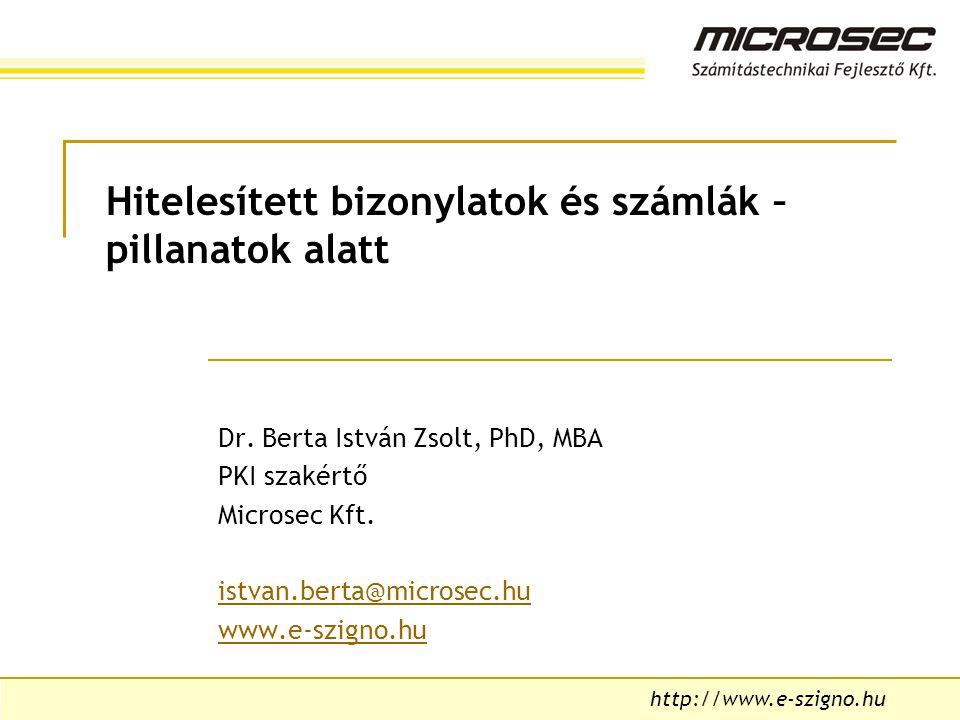 http://www.e-szigno.hu Hitelesített bizonylatok és számlák – pillanatok alatt Dr.
