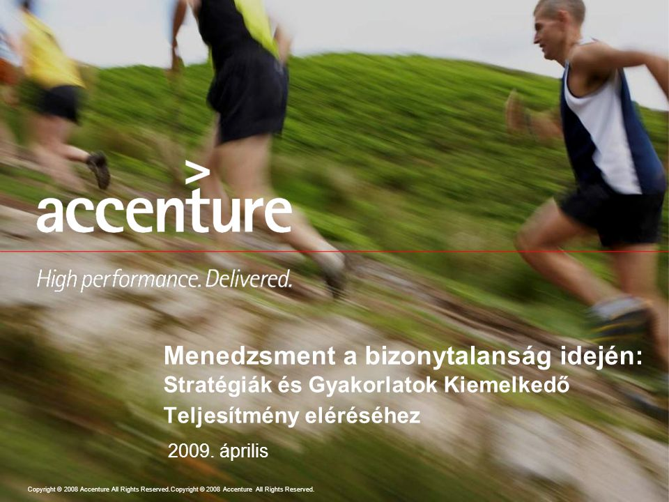Copyright © 2008 Accenture All Rights Reserved.Copyright © 2008 Accenture All Rights Reserved.