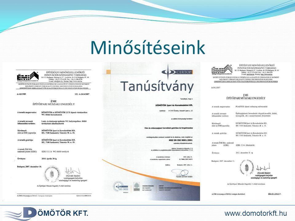 Minősítéseink ÖMÖTÖR KFT.www.domotorkft.hu
