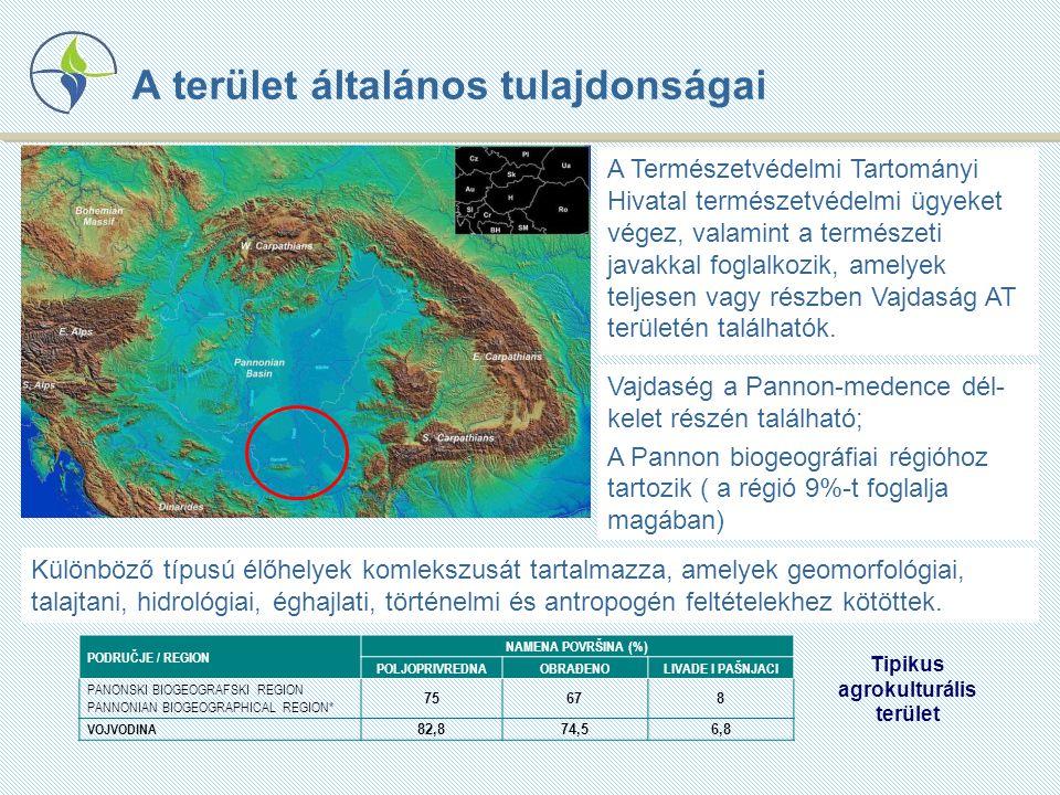A terület általános tulajdonságai A Természetvédelmi Tartományi Hivatal természetvédelmi ügyeket végez, valamint a természeti javakkal foglalkozik, amelyek teljesen vagy részben Vajdaság AT területén találhatók.