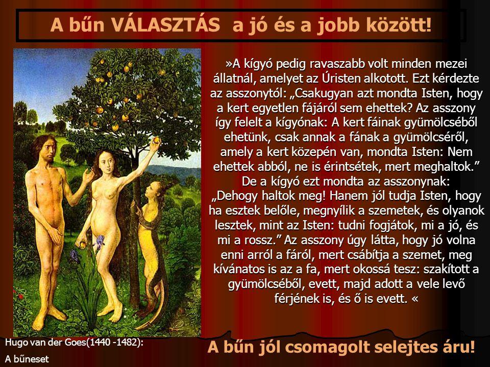 """»A kígyó pedig ravaszabb volt minden mezei állatnál, amelyet az Úristen alkotott. Ezt kérdezte az asszonytól: """"Csakugyan azt mondta Isten, hogy a kert"""