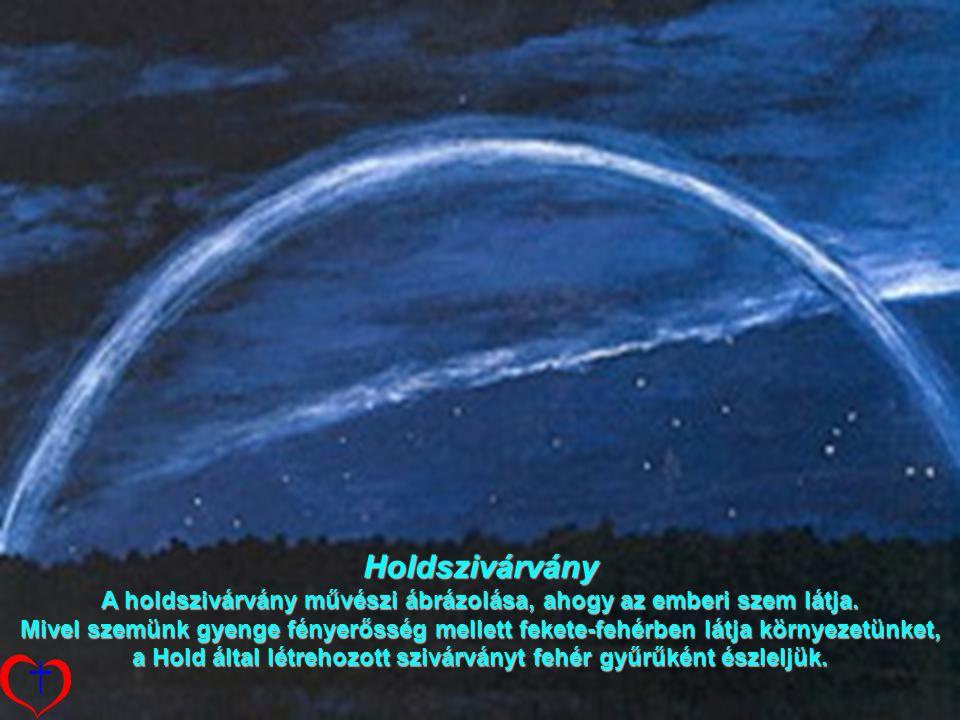 Holdszivárvány A holdszivárvány művészi ábrázolása, ahogy az emberi szem látja.
