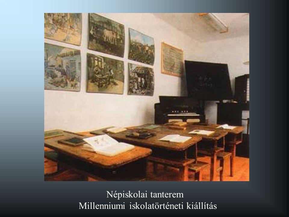 Népiskolai tanterem Millenniumi iskolatörténeti kiállítás