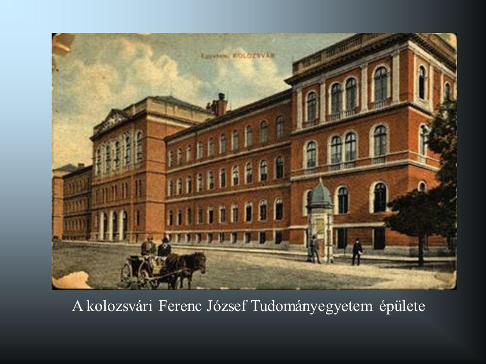 A kolozsvári Ferenc József Tudományegyetem épülete