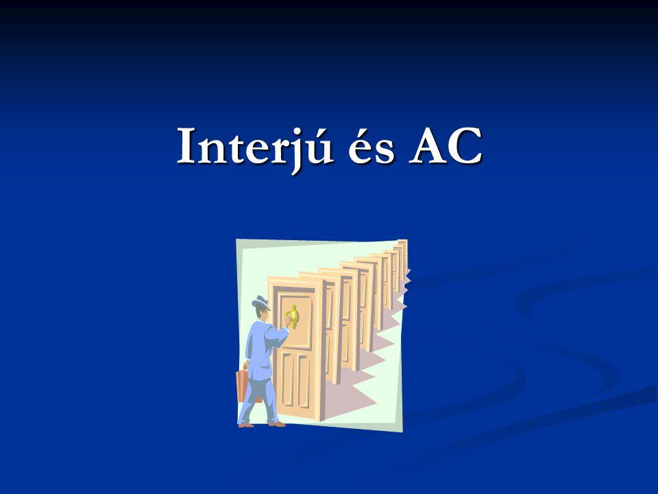 32 AC folyamata - célok meghatározása - kritériumok azonosítása (munkafolyamat-elemzés) - a program megtervezése - értékelők felkészítése - jelöltek felkészítése - a forgatókönyv elkészítése és kipróbálása - az AC gyakorlatok lebonyolítása - az eredmények értékelése - összefoglaló jelentés elkészítése - visszajelzés - beválás vizsgálat (AC érvényességvizsgálata)