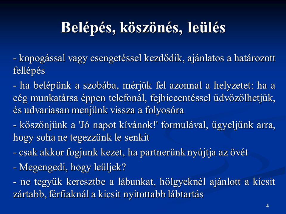 45  Bokor A., Szőts-Kováts K., Csillag S., Bácsi K., Szilas R.,: Emberi erőforrás menedzsment.