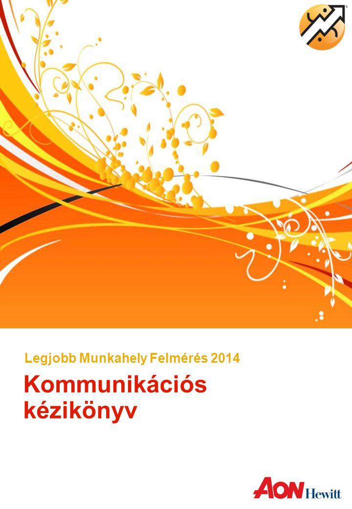 Kommunikációs kézikönyv Legjobb Munkahely Felmérés 2014