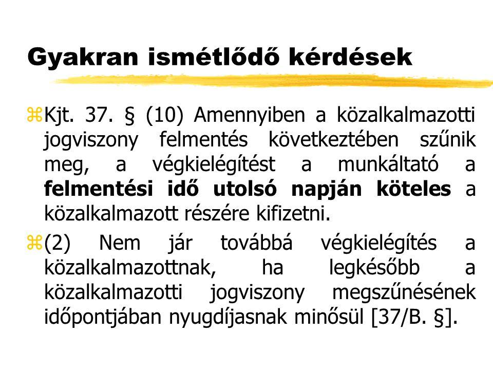 Gyakran ismétlődő kérdések zKjt. 37.