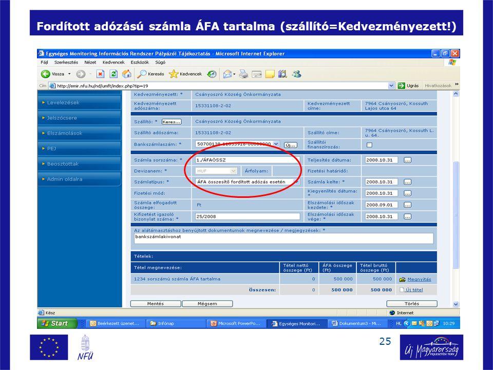 25 Fordított adózású számla ÁFA tartalma (szállító=Kedvezményezett!) 