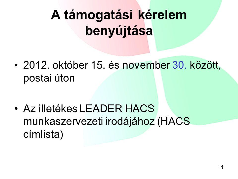A támogatási kérelem benyújtása •2012. október 15.