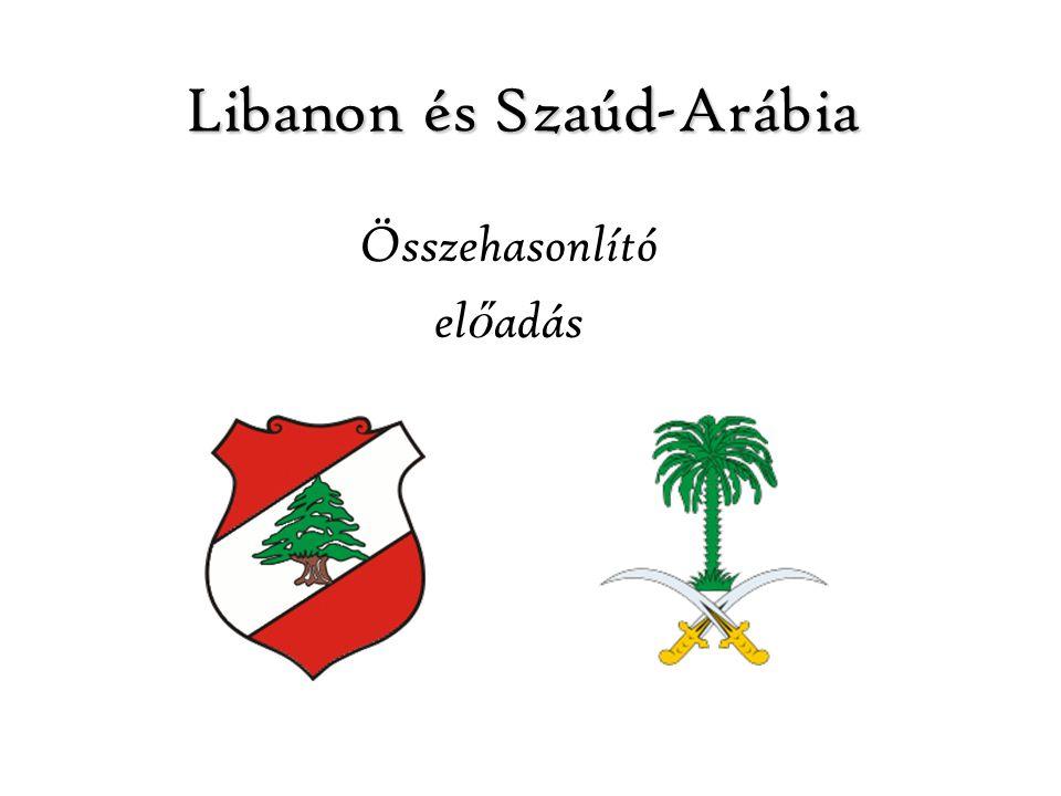 Libanon és Szaúd-Arábia Összehasonlító el ő adás