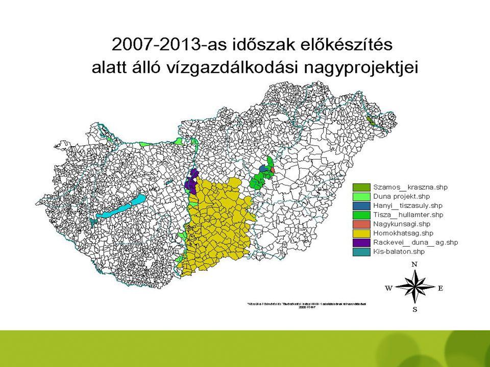 Kohéziós Alap projektek – 2007-2008 - vízgazdálkodás -  Szamos-Kraszna közi árvízszint csökkentő tározó (VTT) •Nagykunsági árvízszint csökkentő tároz