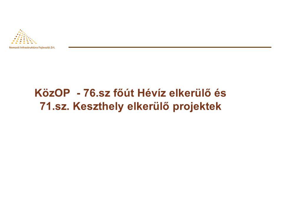 KözOP - 76.sz főút Hévíz elkerülő és 71.sz. Keszthely elkerülő projektek