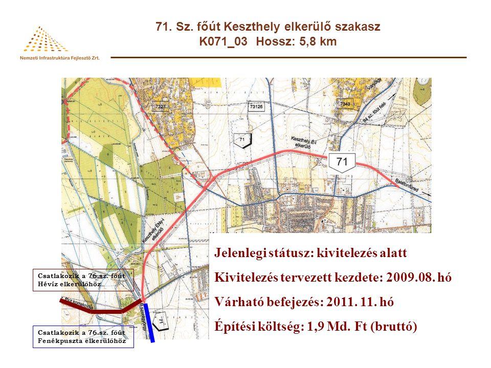 71.Sz. főút Keszthely elkerülő szakasz 1. szakasz: A 71.