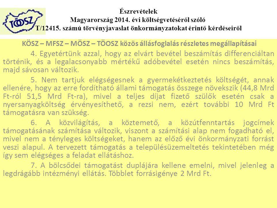 KÖSZ – MFSZ – MÖSZ – TÖOSZ közös állásfoglalás részletes megállapításai 4.