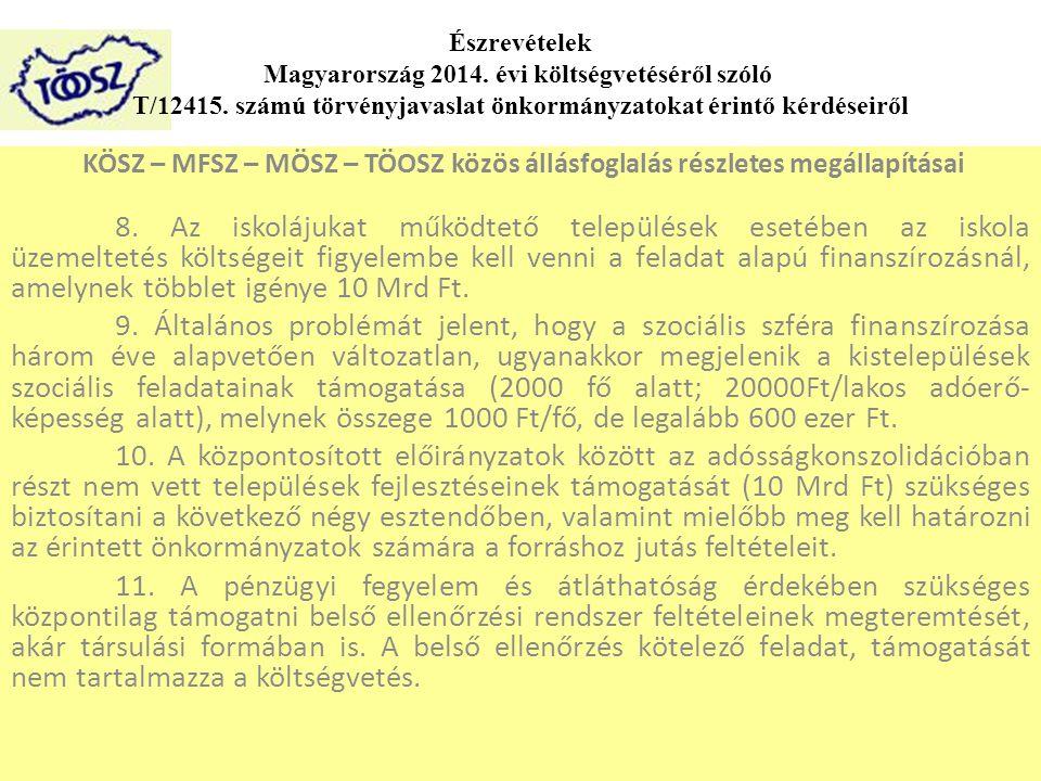 KÖSZ – MFSZ – MÖSZ – TÖOSZ közös állásfoglalás részletes megállapításai 8.