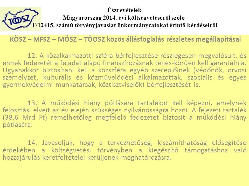 KÖSZ – MFSZ – MÖSZ – TÖOSZ közös állásfoglalás részletes megállapításai 12.
