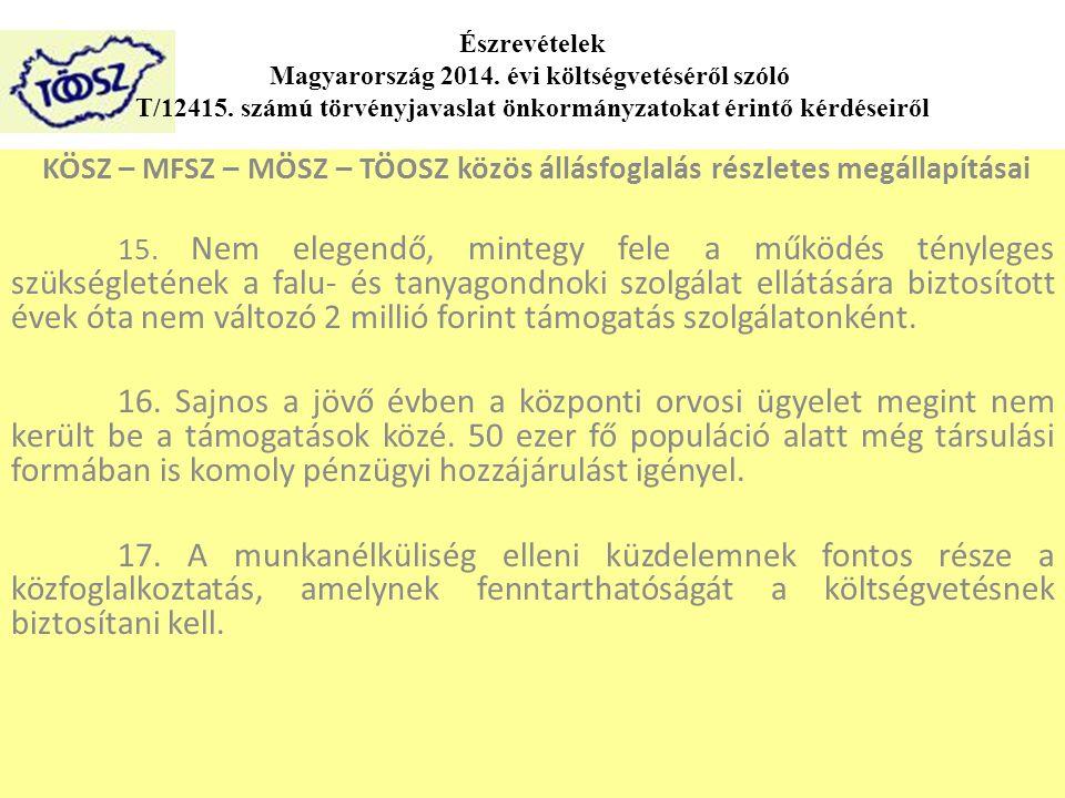 KÖSZ – MFSZ – MÖSZ – TÖOSZ közös állásfoglalás részletes megállapításai 15.