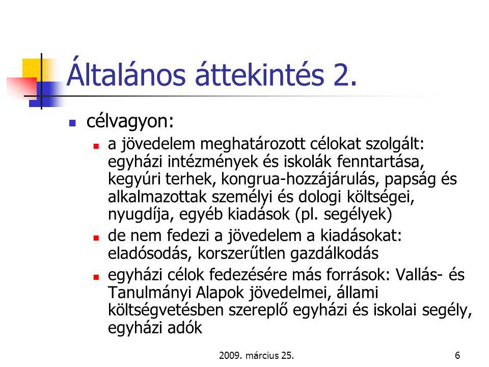 2009.március 25.7 Általános áttekintés 3.