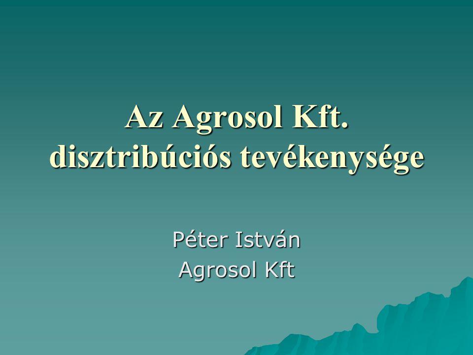 Az Agrosol Kft. disztribúciós tevékenysége Péter István Agrosol Kft