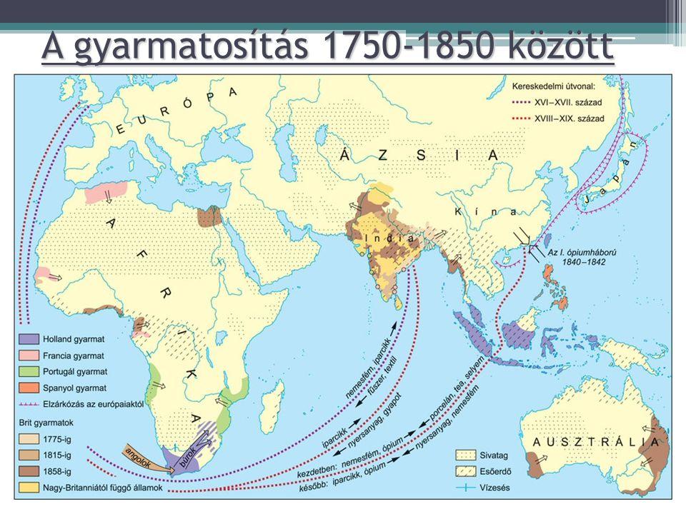 A gyarmatosítás 1750-1850 között