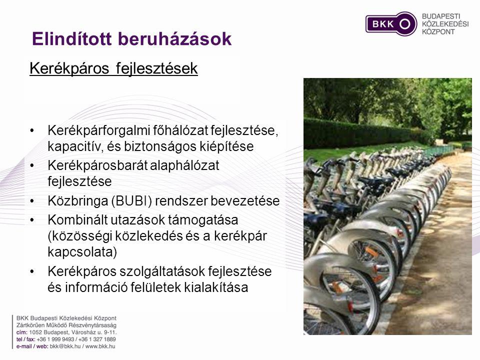 Kerékpáros fejlesztések Elindított beruházások •Kerékpárforgalmi főhálózat fejlesztése, kapacitív, és biztonságos kiépítése •Kerékpárosbarát alaphálózat fejlesztése •Közbringa (BUBI) rendszer bevezetése •Kombinált utazások támogatása (közösségi közlekedés és a kerékpár kapcsolata) •Kerékpáros szolgáltatások fejlesztése és információ felületek kialakítása