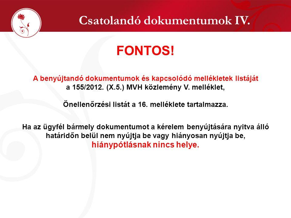 Csatolandó dokumentumok IV. FONTOS.