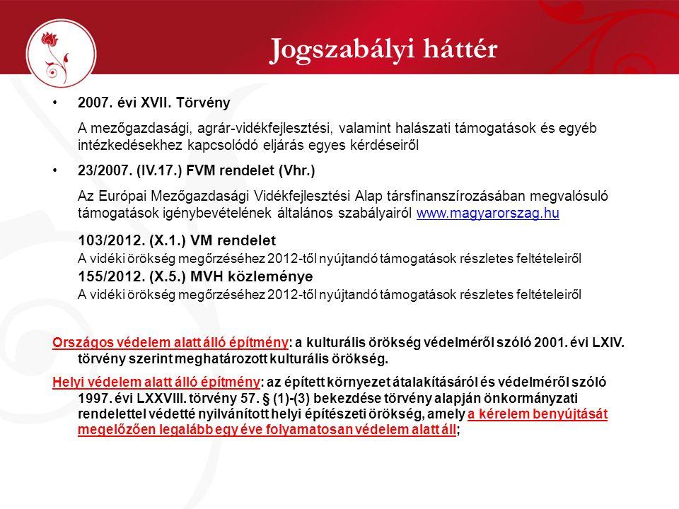 Jogszabályi háttér •2007. évi XVII.