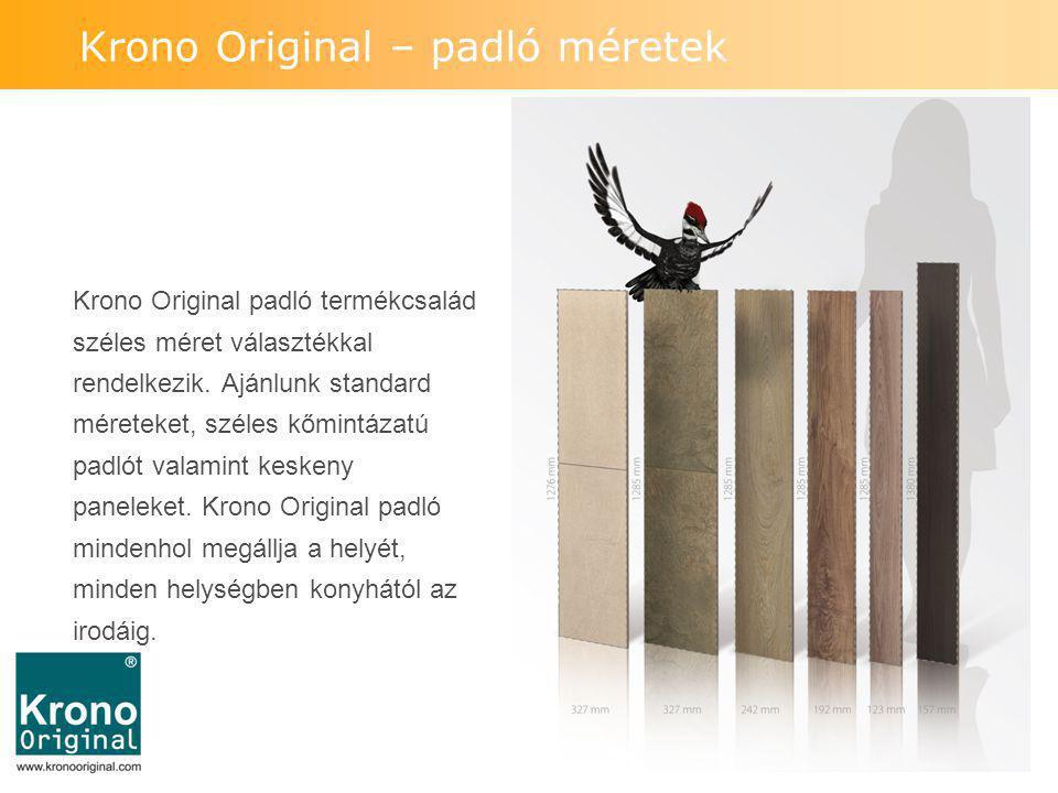 Krono Original – padló méretek Krono Original padló termékcsalád széles méret választékkal rendelkezik. Ajánlunk standard méreteket, széles kőmintázat