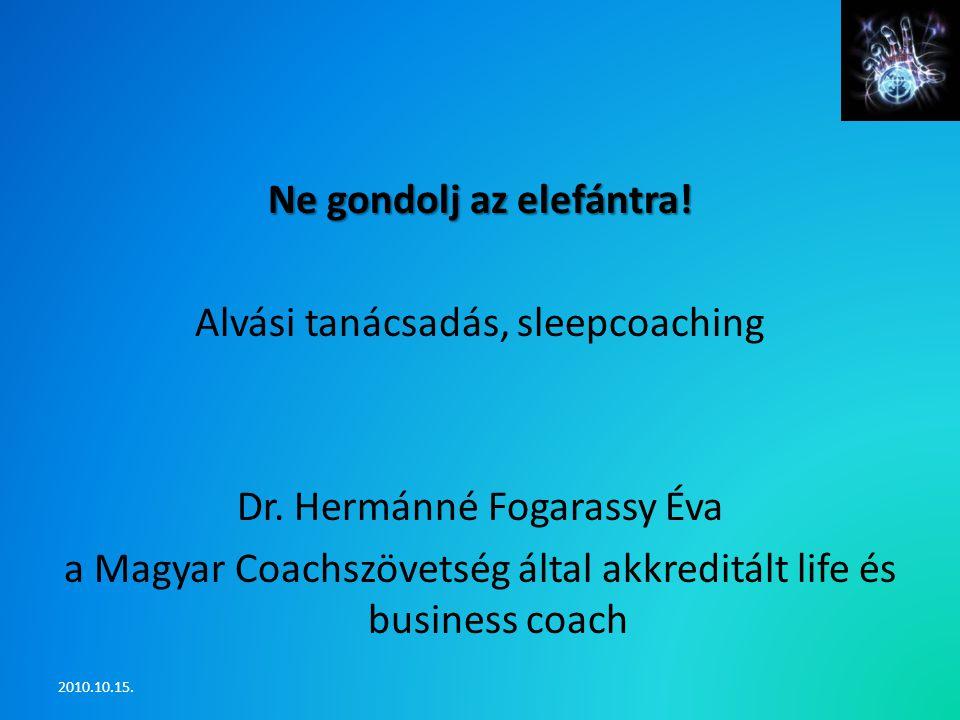 Ne gondolj az elefántra.Alvási tanácsadás, sleepcoaching Dr.