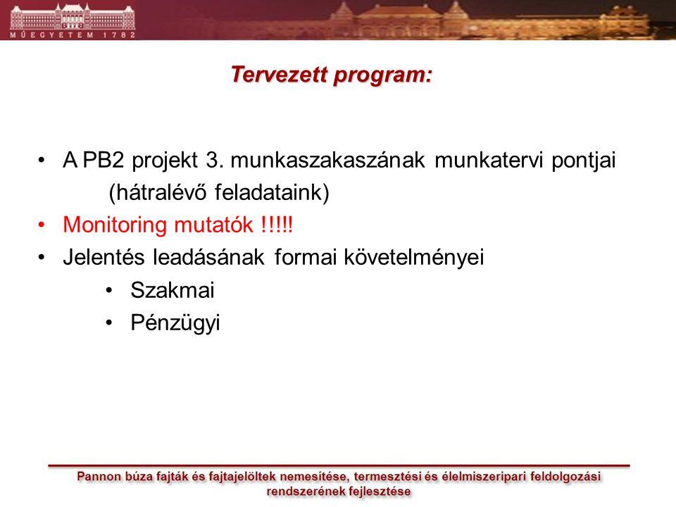 MAG ZRT.minden projekt jelentésnél így is kéri.