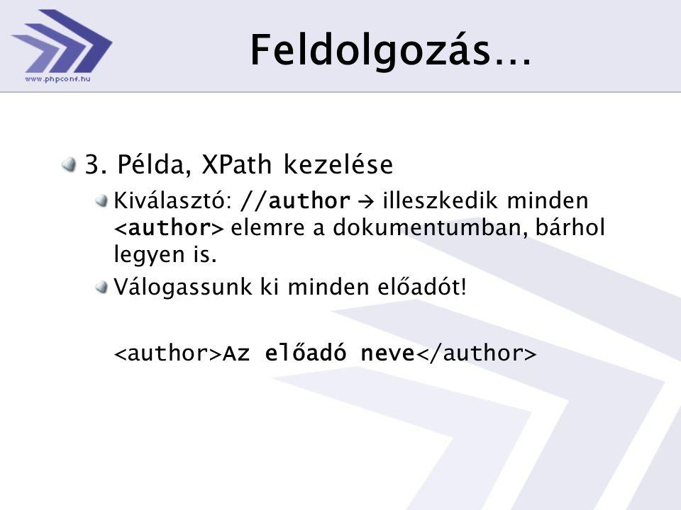 Feldolgozás… 3.